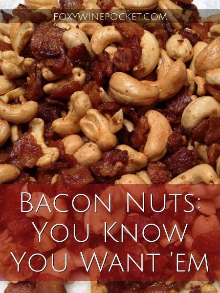 Eat This: Bacon Bar Nuts @foxywinepocket