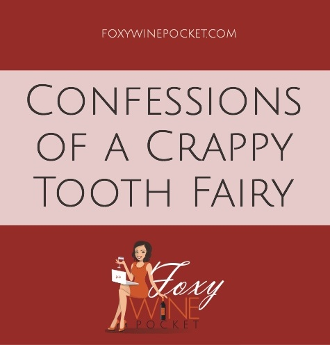 Tooth Fairy Confessions