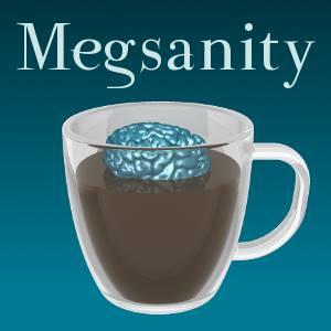 megsanity