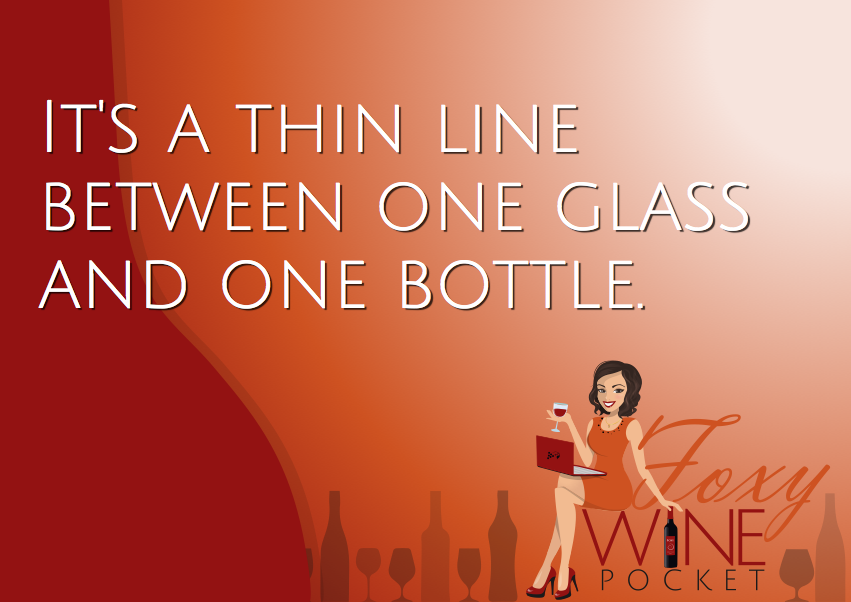 Its a thin line between one glass and one bottle. #pocketpostcard