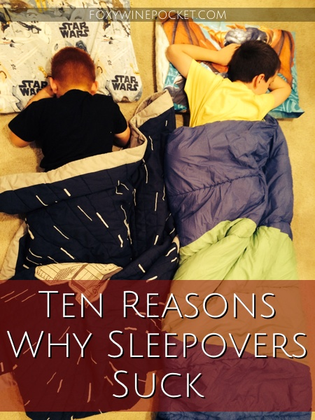 Ten Reasons Why Sleepovers Suck, A Cautionary Tale @foxywinepocket #awakeovers #wheresmycoffee