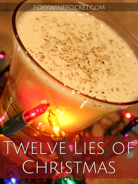 Twelve Lies of Christmas @foxywinepocket