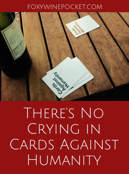 If you're easily offended, don't play Cards Against Humanity. That goes for more things in life too. @foxywinepocket | humor