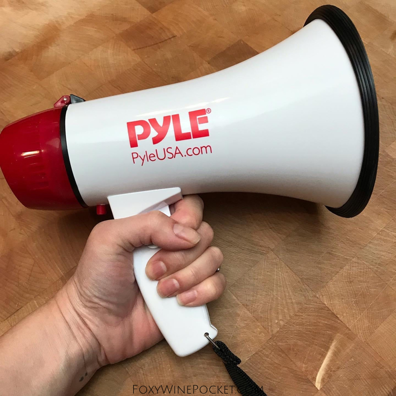 IT'S MY MEGAPHONE, BITCHES.
